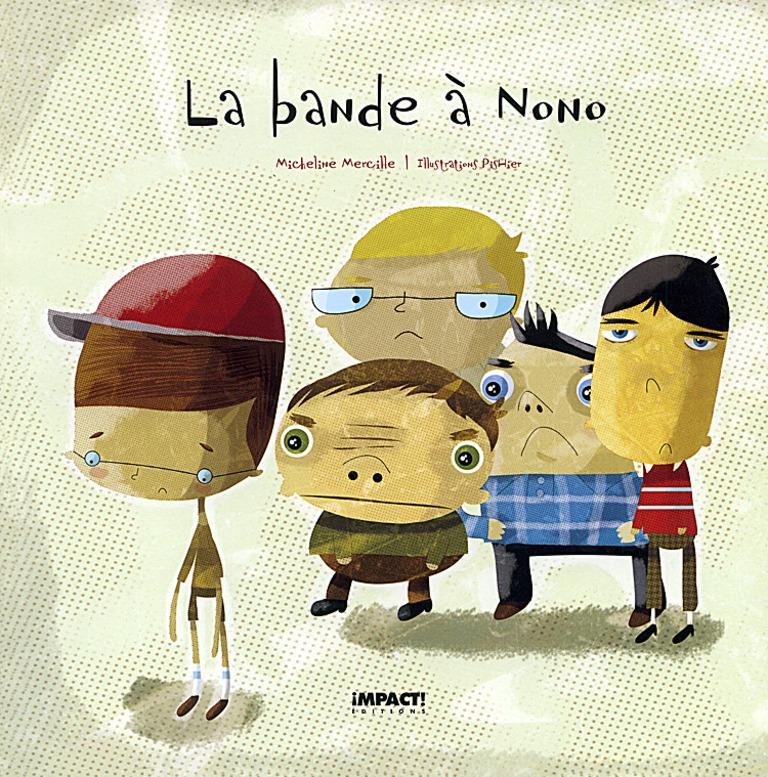 La bande à Nono