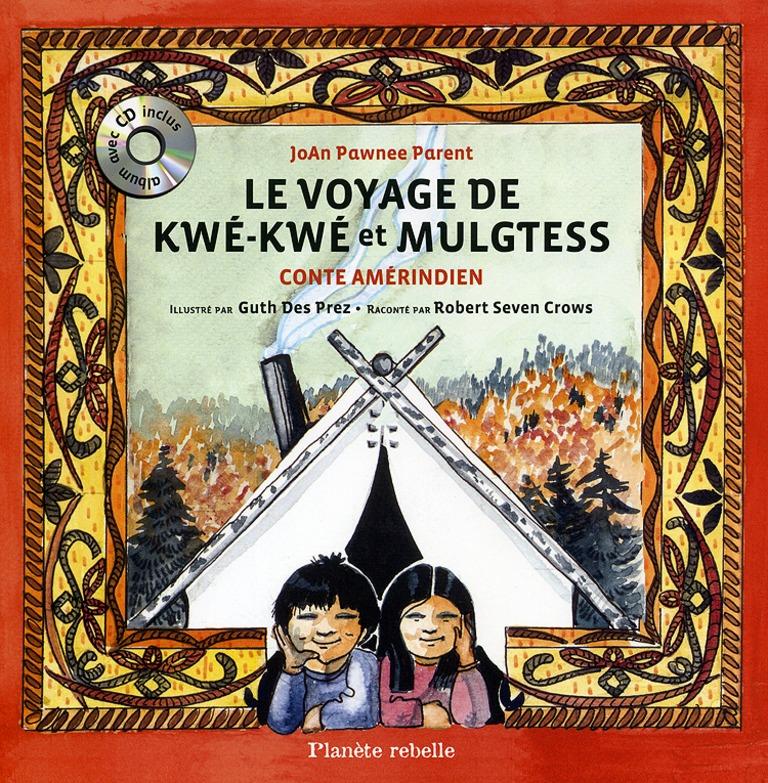 Le voyage de Kwé-Kwé et Mulgtess