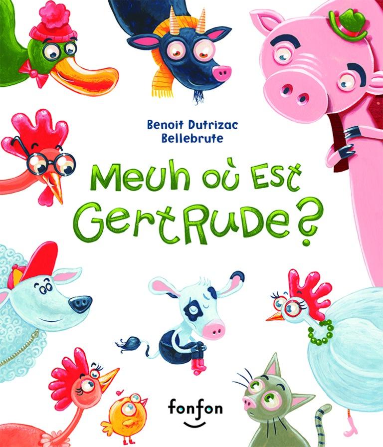 Meuh où est Gertrude?