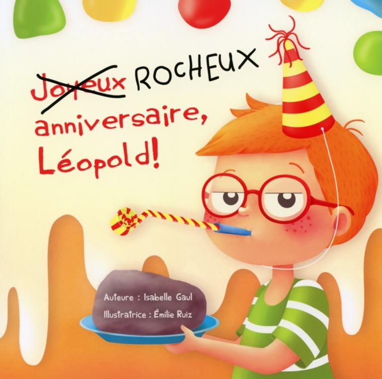 Rocheux anniversaire, Léopold!