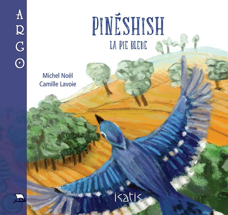 Pineshish, la pie bleue : légende amérindienne