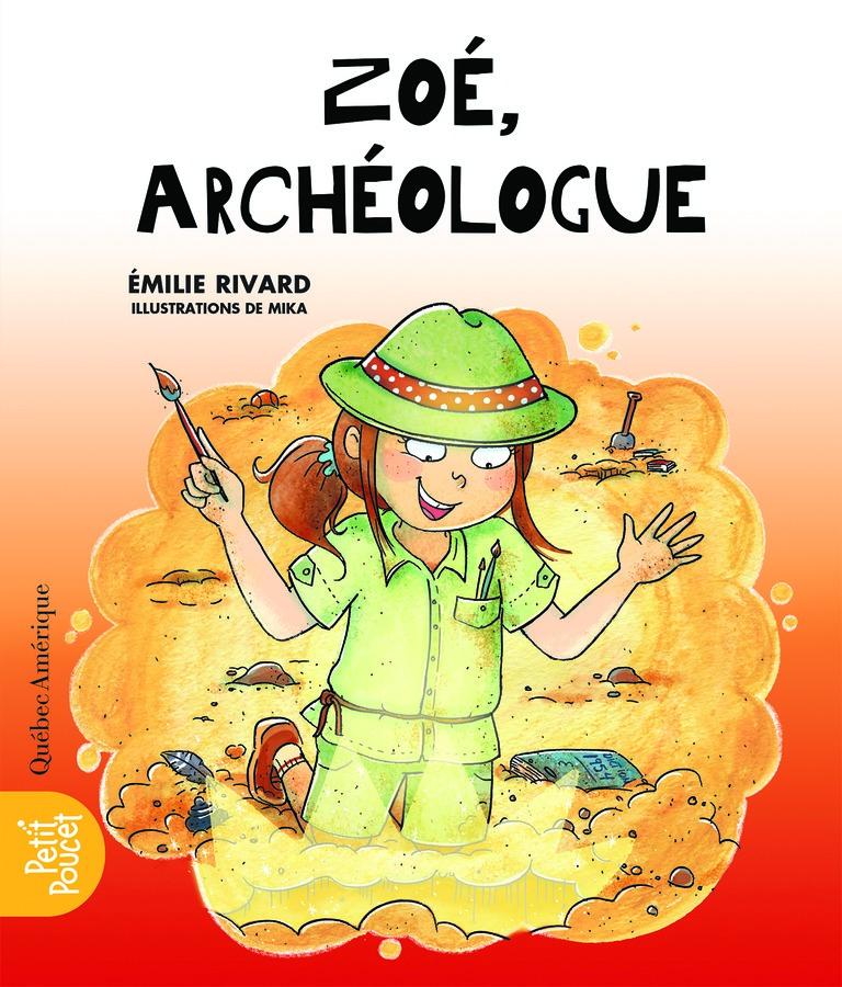 Zoé, archéologue