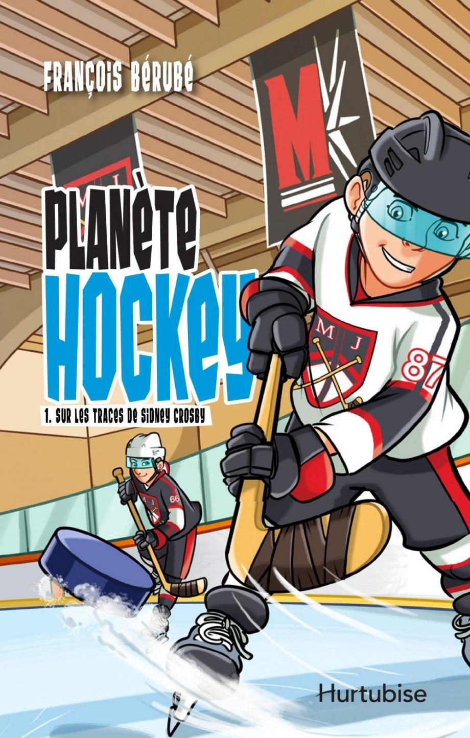 Planète hockey  Sur les traces de Sidney Crosby