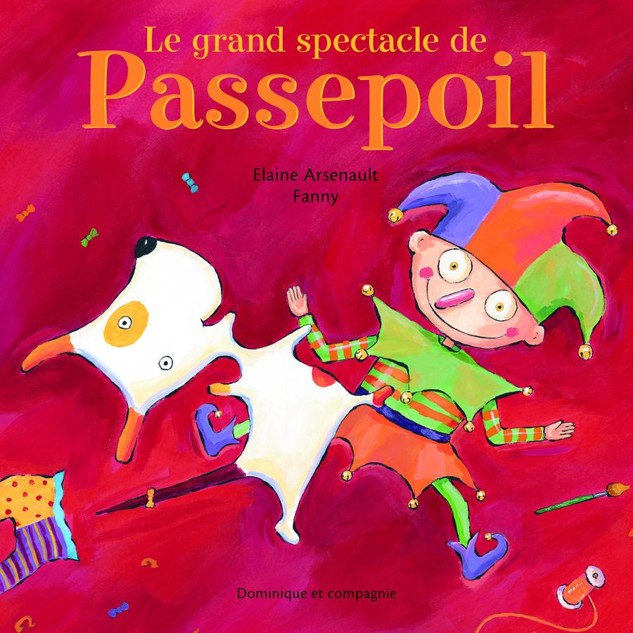 Le grand spectacle de Passepoil