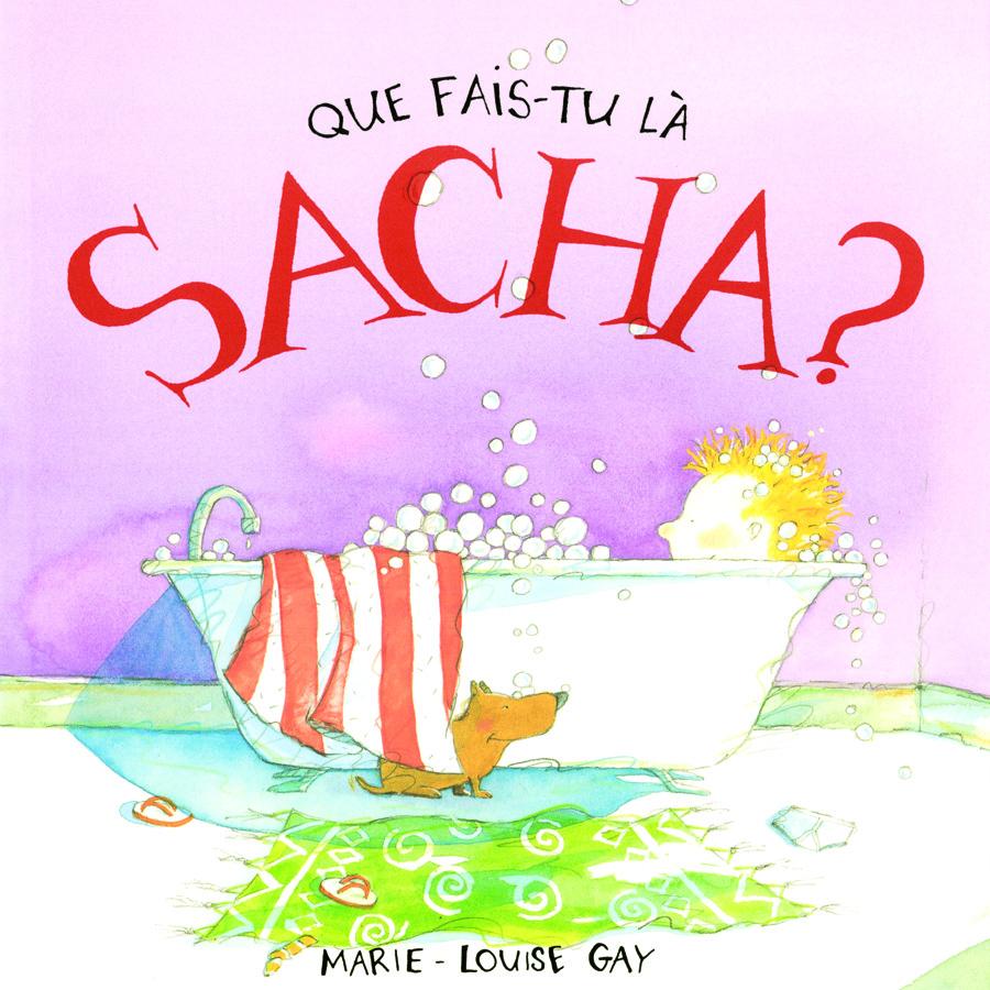 Que fais-tu là, Sacha?