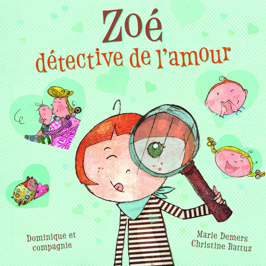 Zoé, détective de l'amour