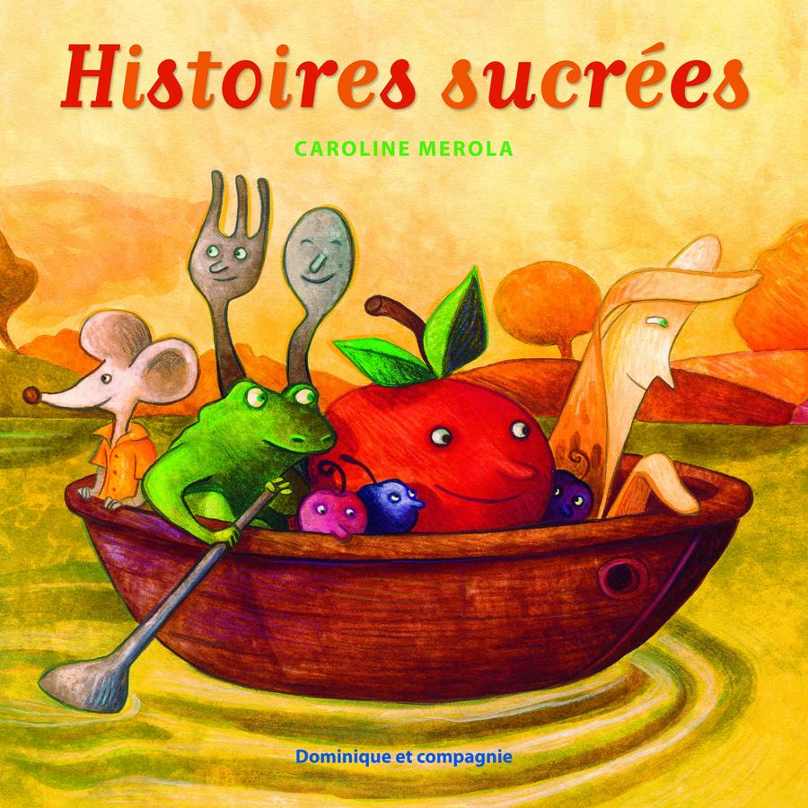 Histoires sucrées