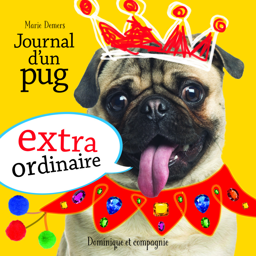 Journal d'un pug extraordinaire