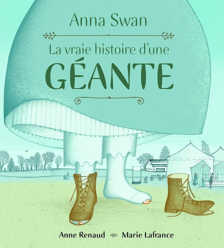 Anna Swan, la vraie histoire d'une géante