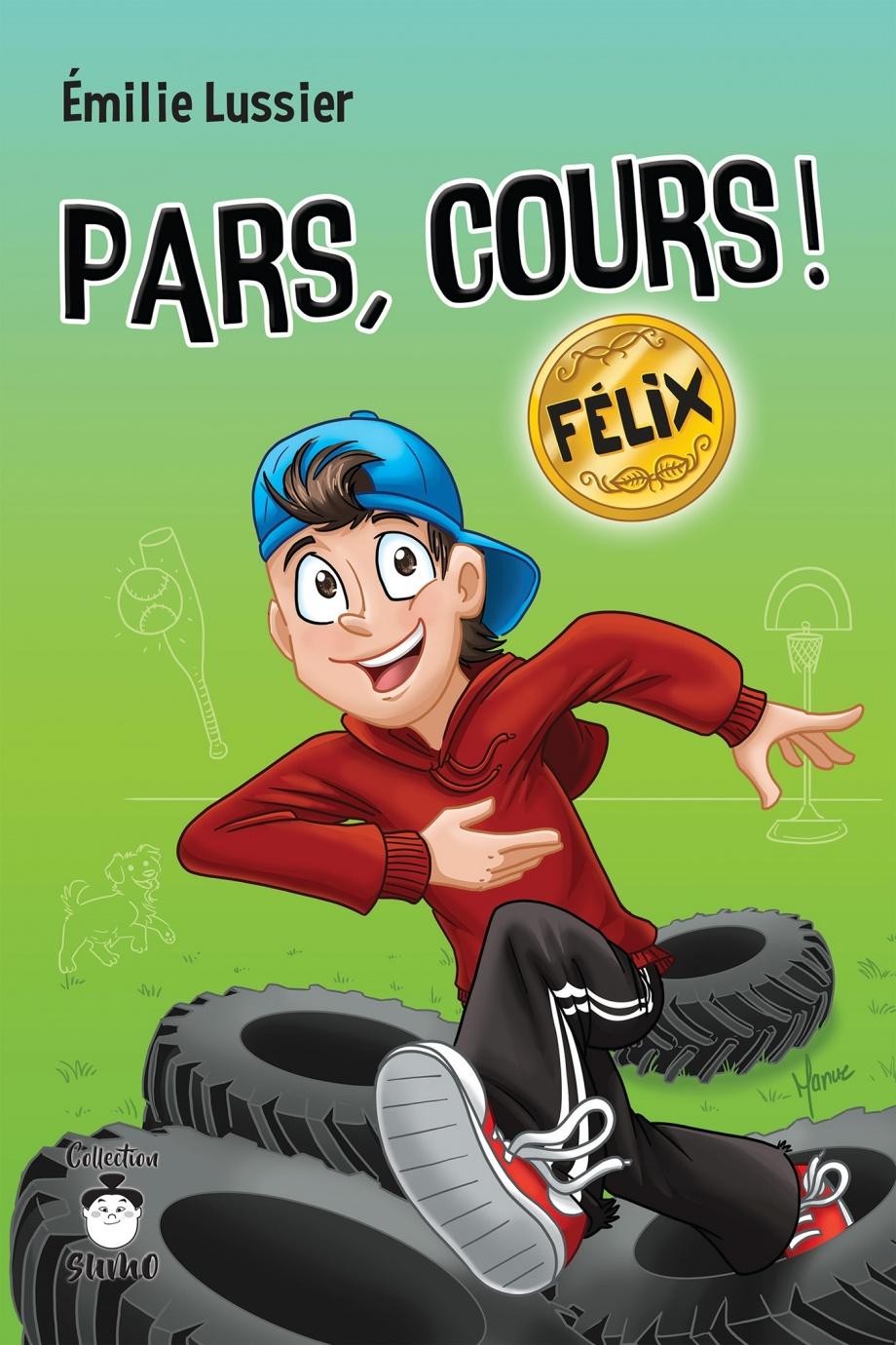 Pars, cours ! : Félix