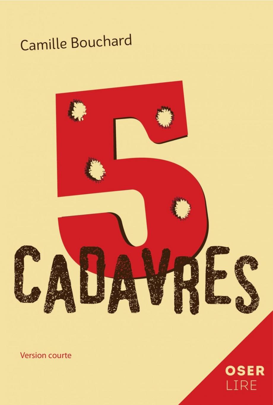 5 cadavres : version courte ; 5 cadavres : version originale