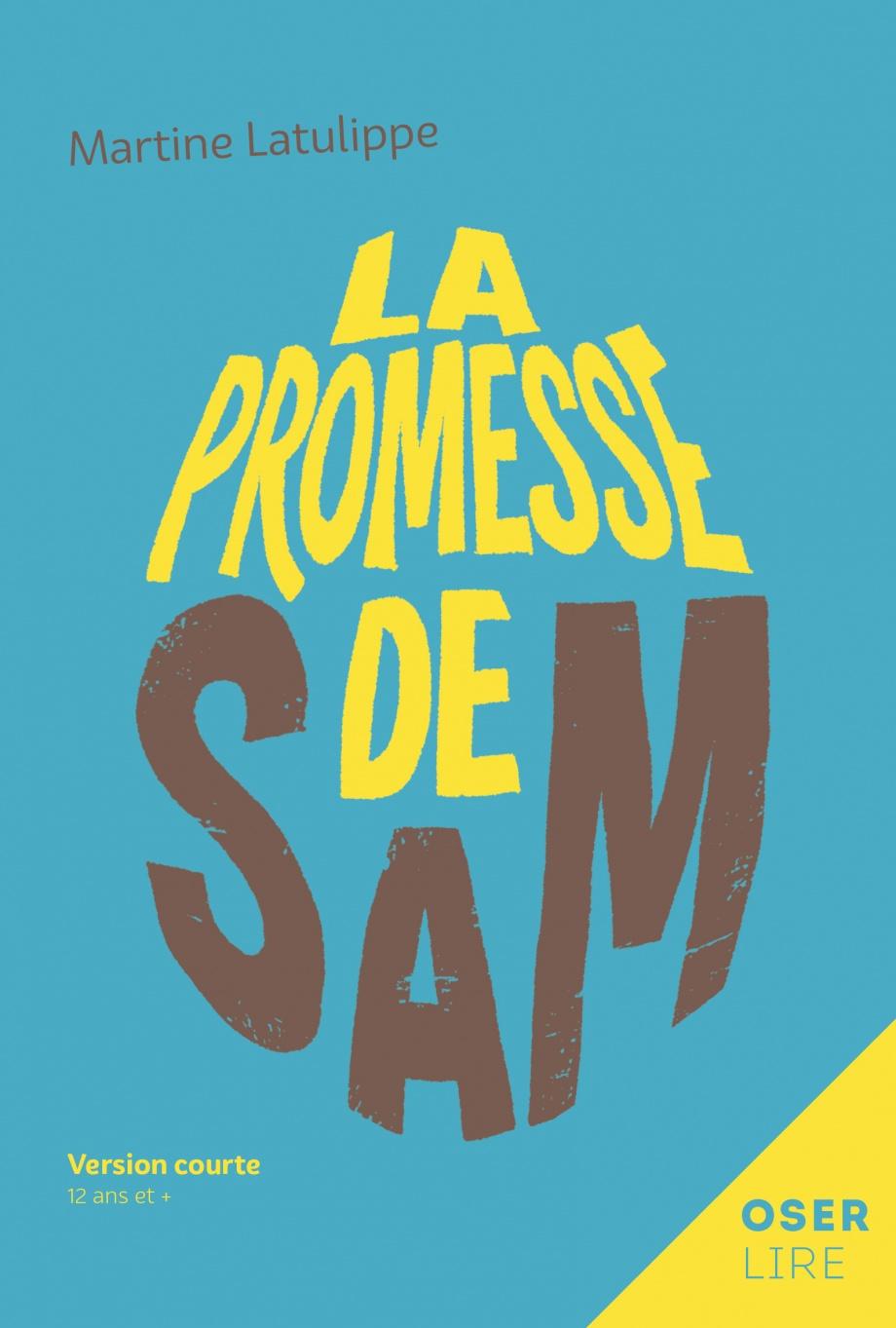 Promesse de Sam (La)