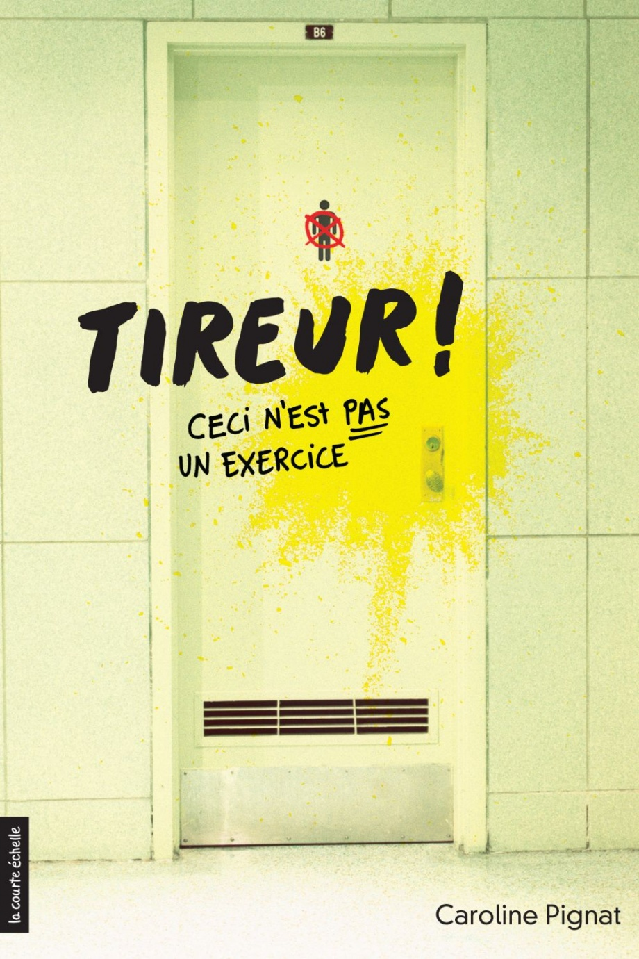 Tireur! : Ceci n'est pas un exercice