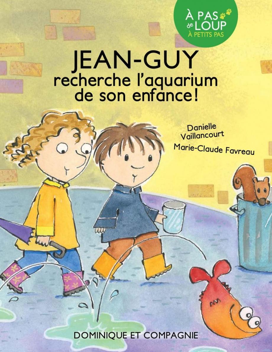 Jean-Guy recherche l'aquarium de son enfance!