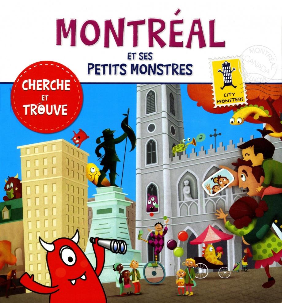Montréal et ses petits monstres