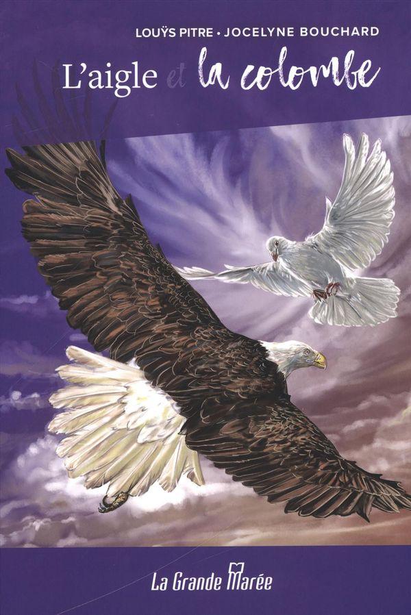 L'aigle et la colombe : roman jeunesse