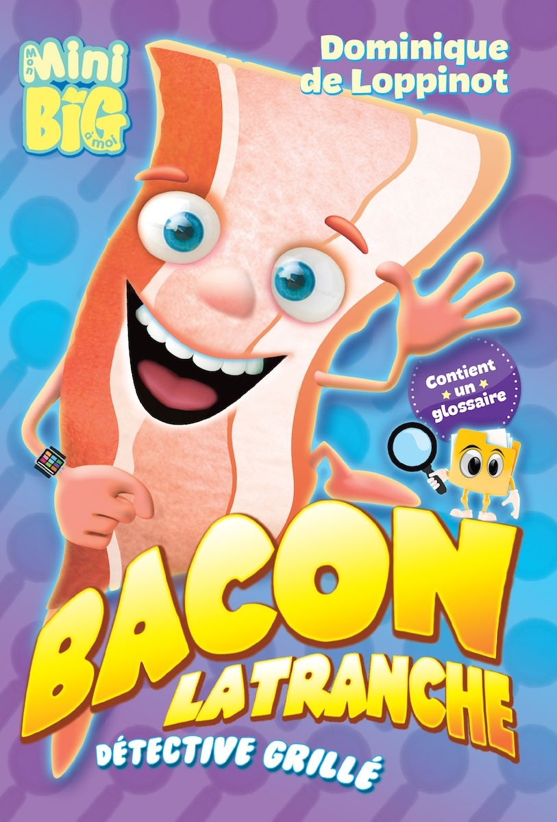Bacon Latranche, détective grillé