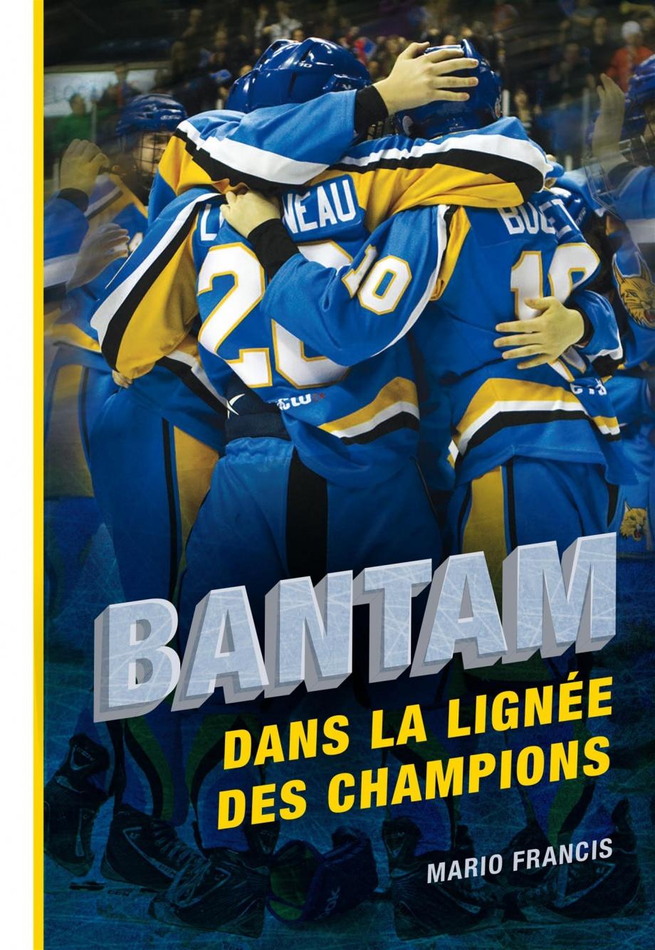 Bantam : dans la lignée des champions