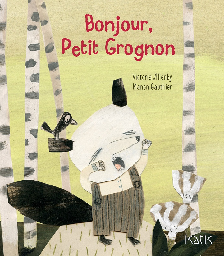 Bonjour, Petit Grognon