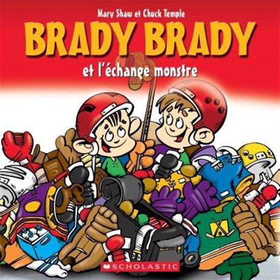 Brady Brady et l'échange monstre