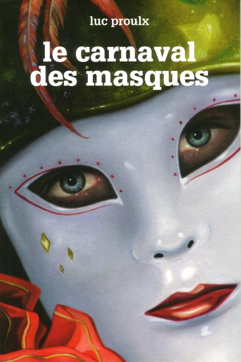 Le carnaval des masques : roman