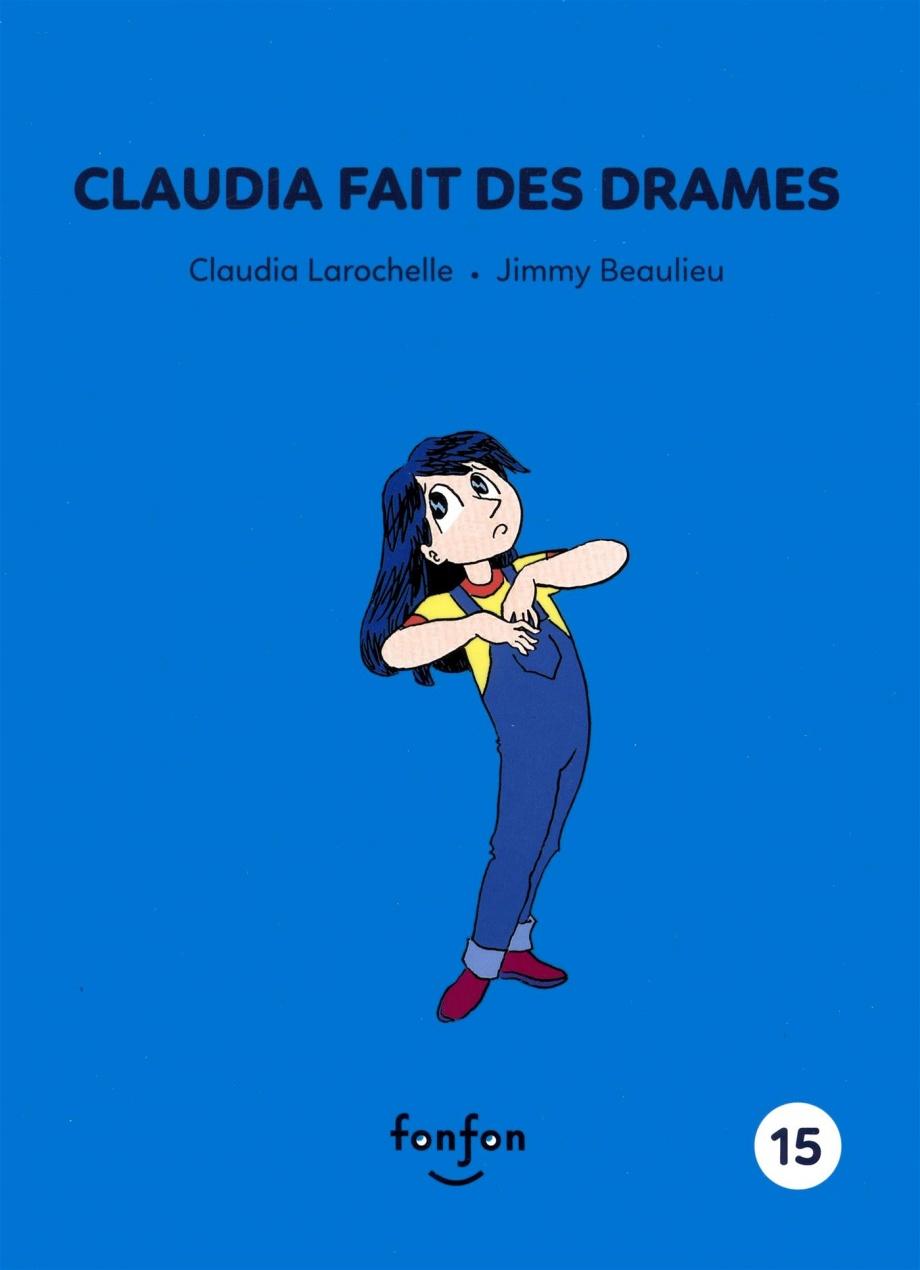 Claudia fait des drames