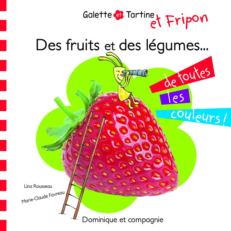 Des fruits et des légumes… de toutes les couleurs !