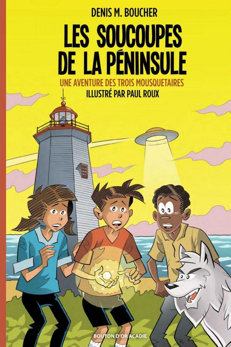 Les soucoupes de la péninsule: une aventure des trois mousquetaires