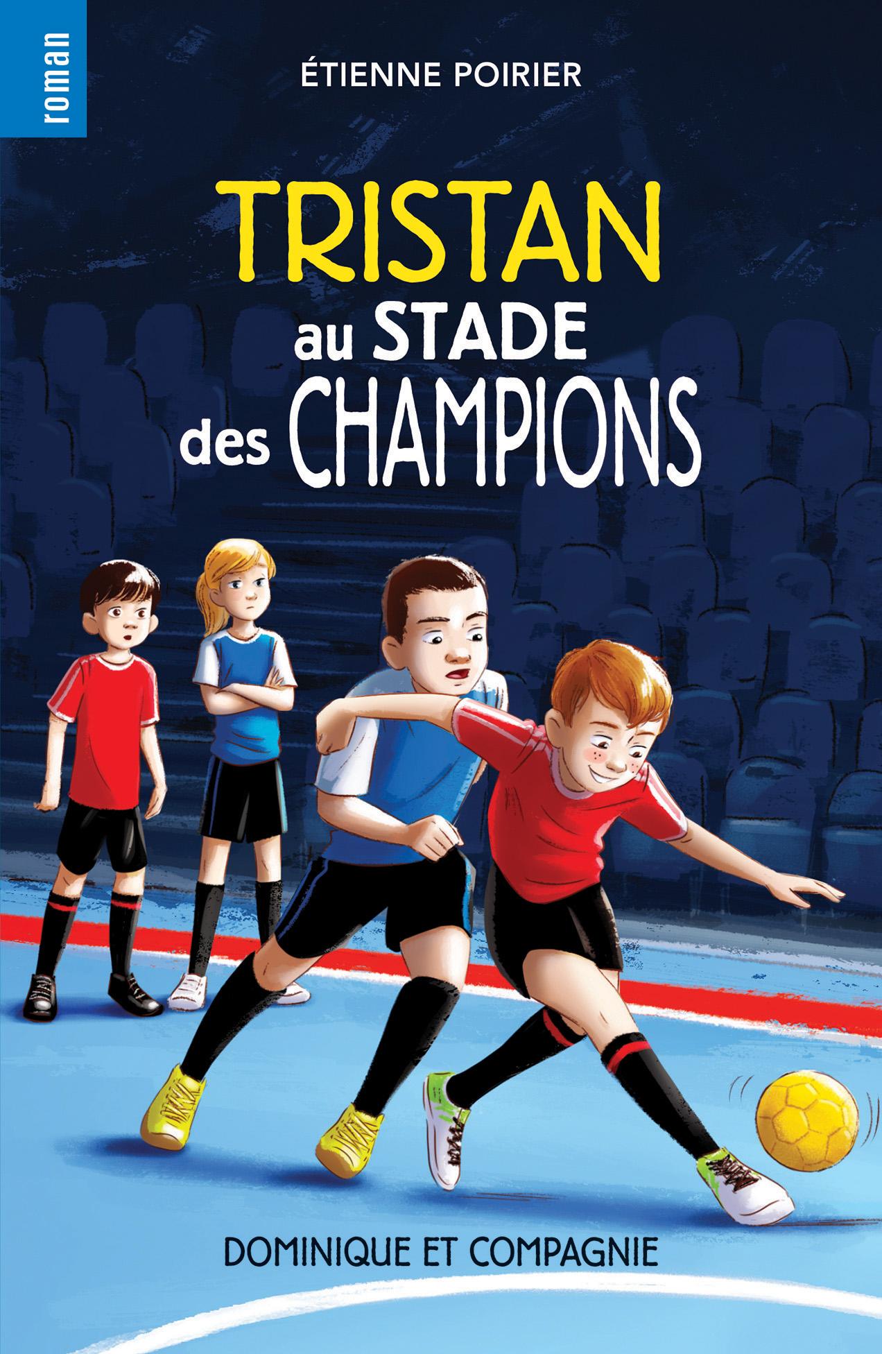 Tristan au stade des champions