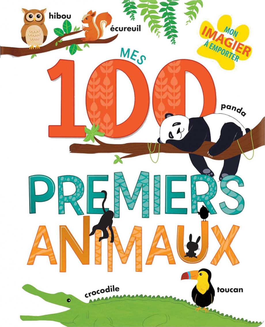 Mes 100 premiers animaux