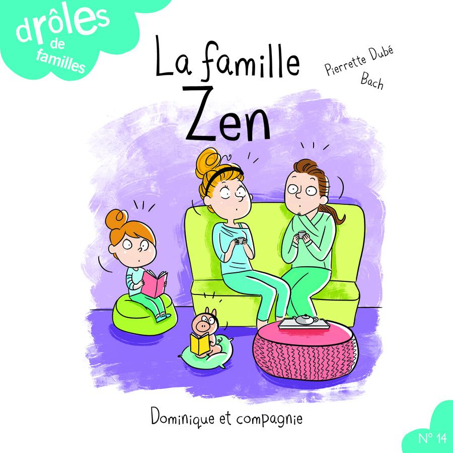 La famille Zen