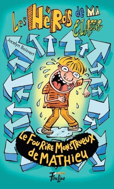 Le fou rire monstrueux de Mathieu