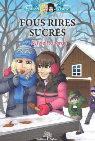 Fous rires sucrés : roman jeunesse