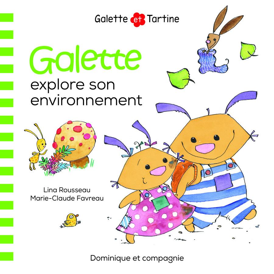 Galette explore son environnement