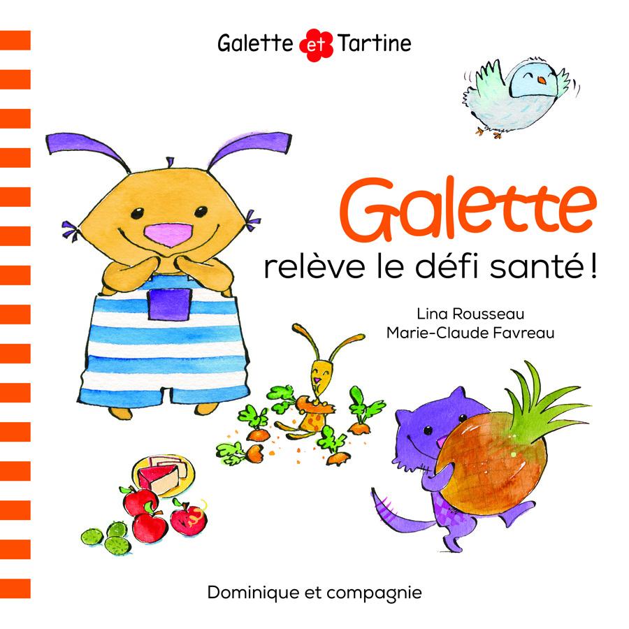 Galette relève le défi santé!