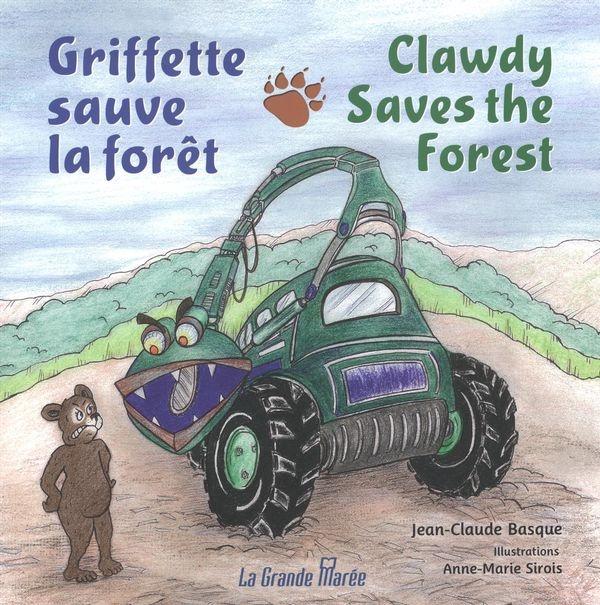 Griffette sauve la forêt = Clawdy saves the forest