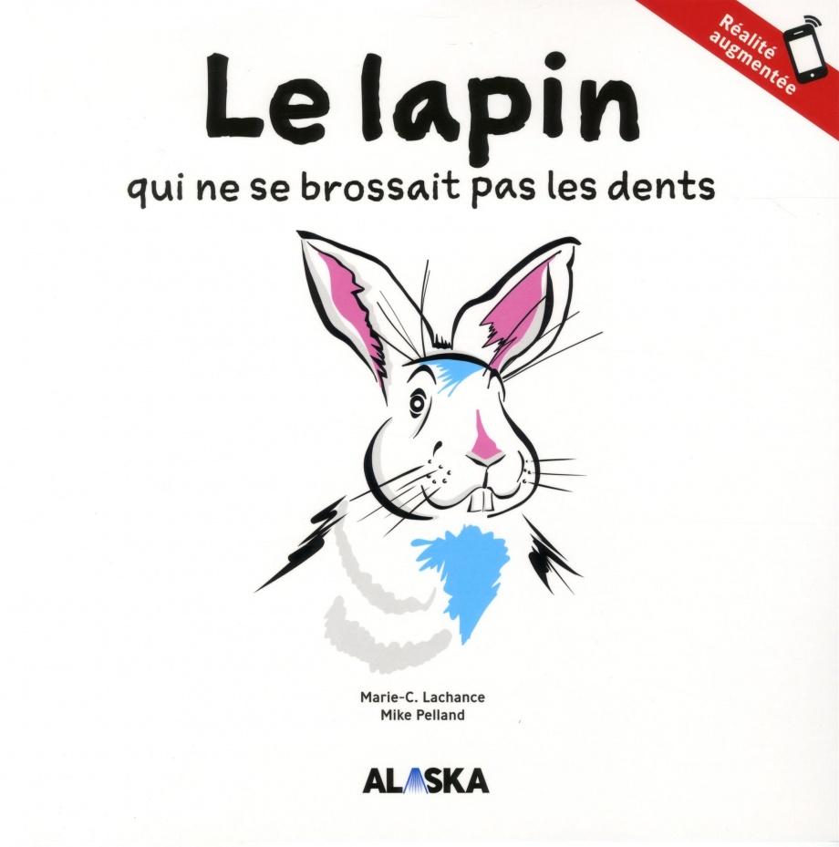 Le lapin qui ne se brossait pas les dents