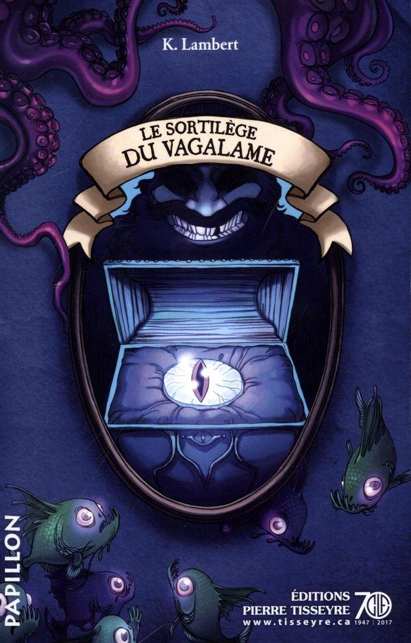 Le sortilège de Vagalame