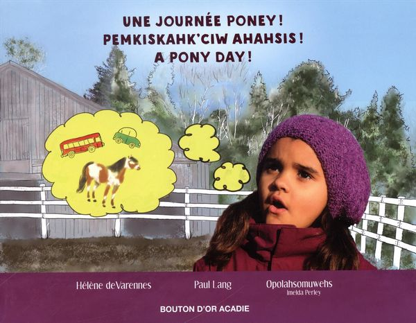 Une journée poney ! Pemkiskahk'ciw ahahsis ! A pony day !