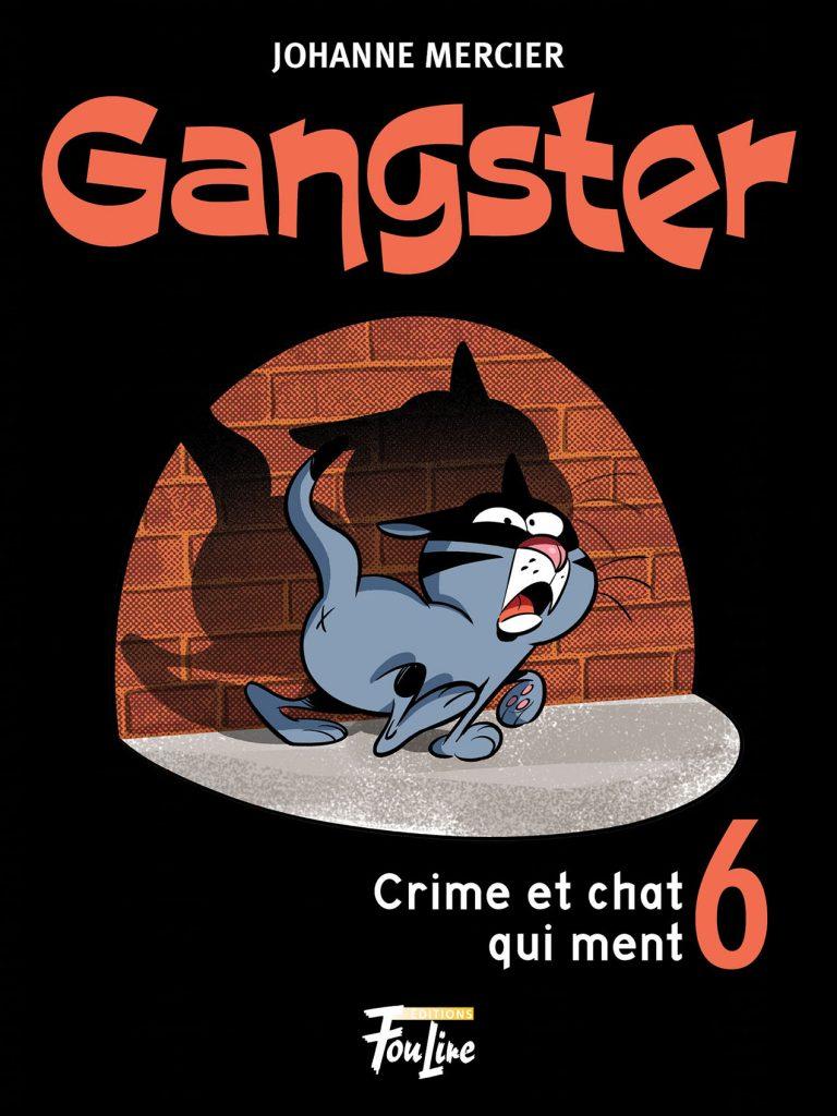 Gangster 6 Crime et chat qui ment