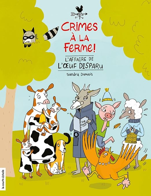 Crimes à la ferme : l'affaire de l'œuf disparu