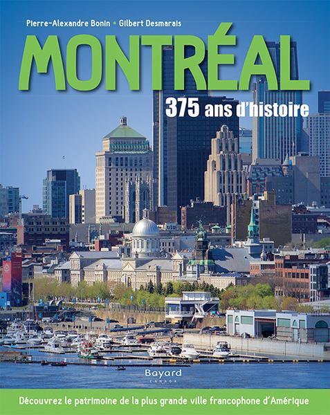 Montréal, 375 ans d'histoire