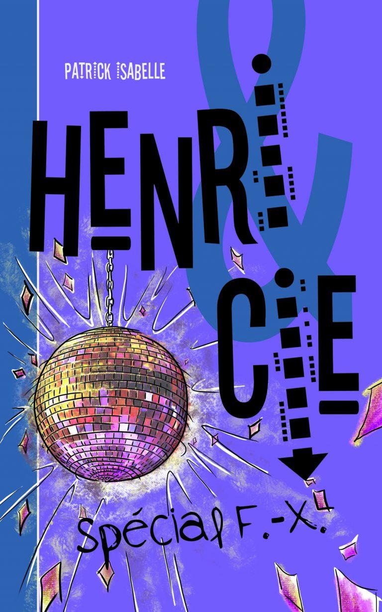 Henri & Cie Spécial F.-X.
