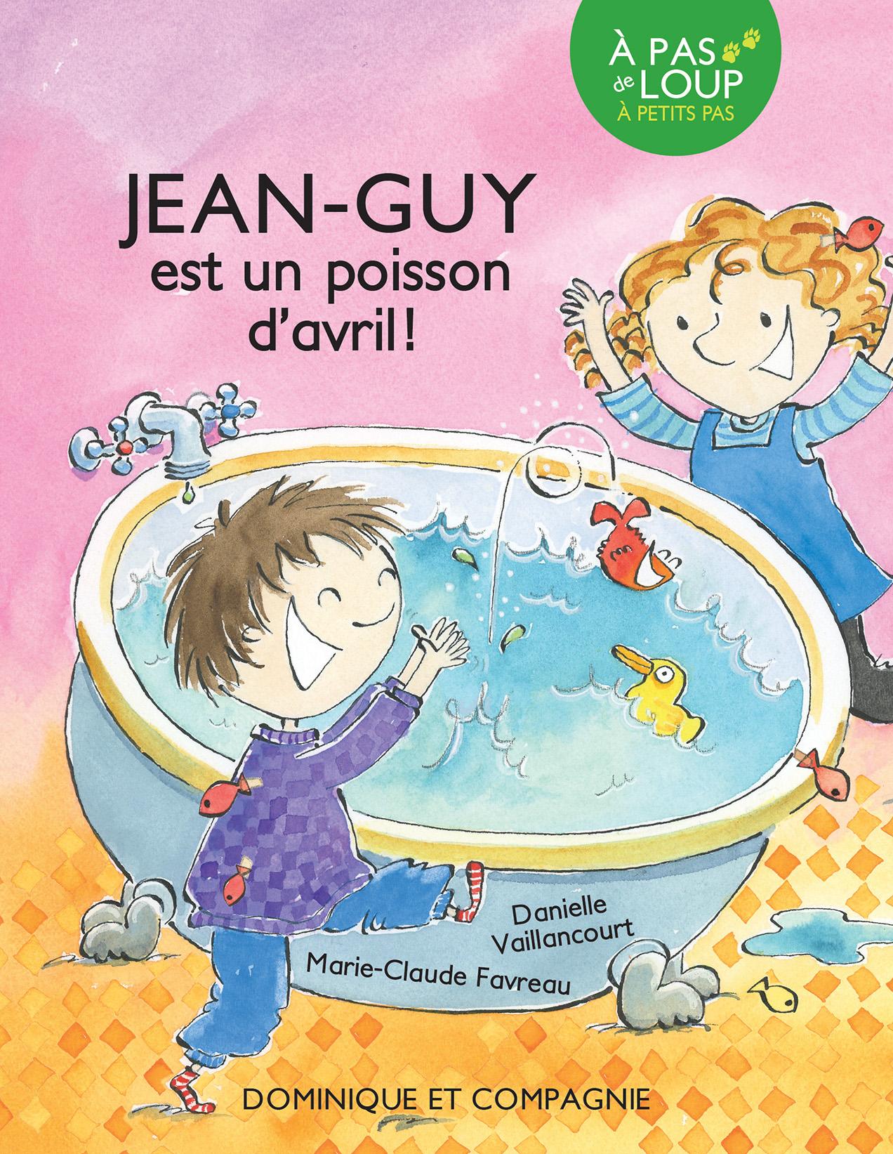 Jean-Guy est un poisson d'avril!