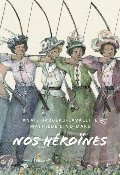 Nos héroïnes