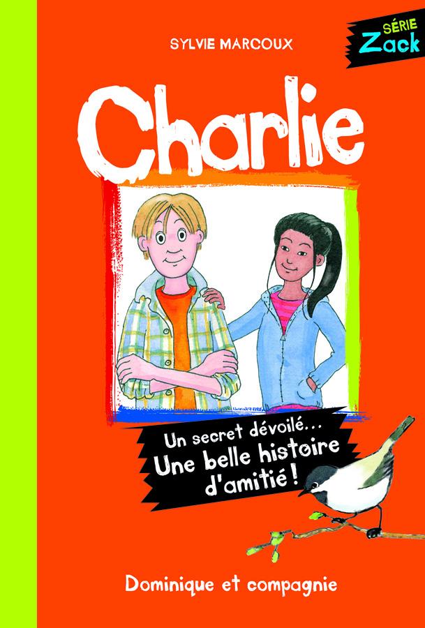 Charlie : un secret dévoilé… Une belle histoire d'amitié!