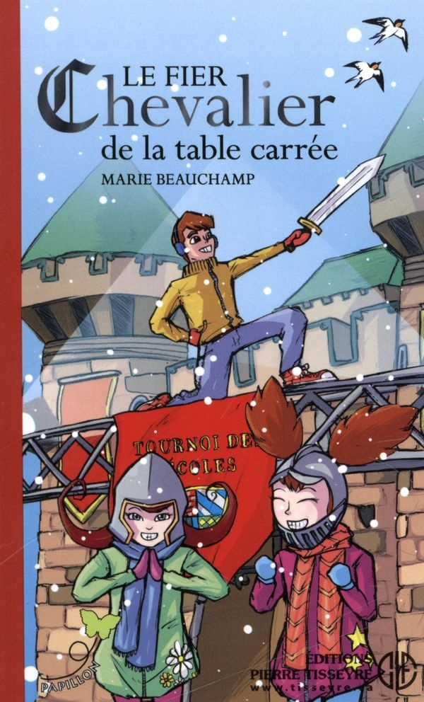 Le fier chevalier de la table carrée : roman