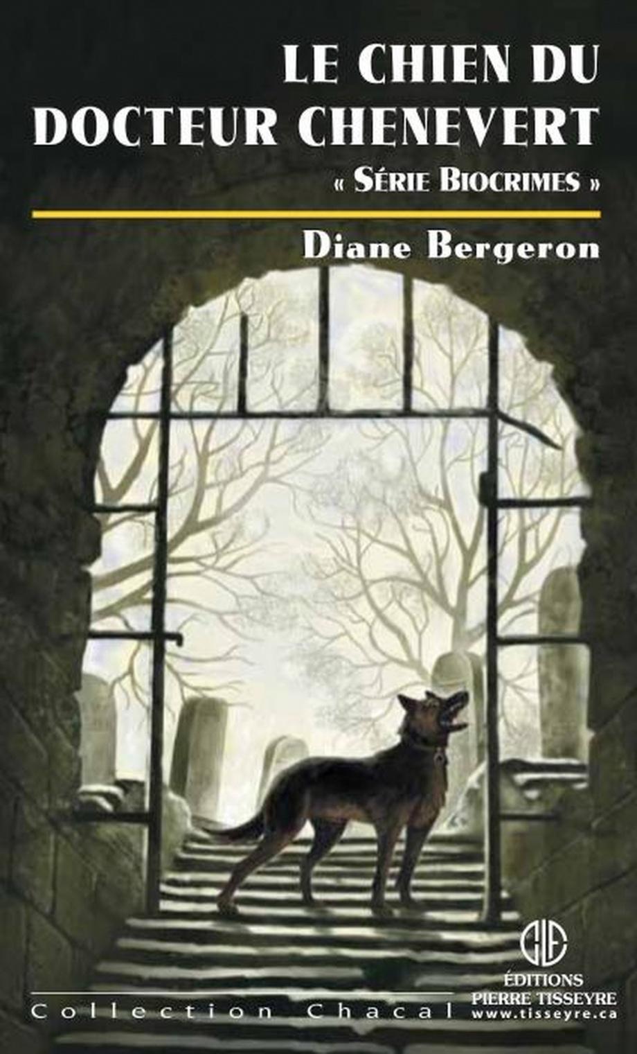 Le chien du docteur Chenevert : roman