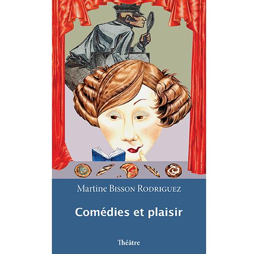 Comédies et plaisir : théâtre