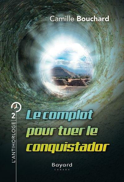 Le complot pour tuer le conquistador